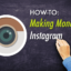 Top Trends on How to Make money with Instagram